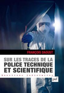 Sur les traces de la police technique et scientifique