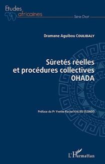 Sûretés réelles et procédures collectives OHADA