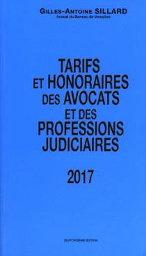 Tarifs et honoraires des avocats et des professions judiciaires 2017
