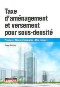 Taxe d'aménagement et versement de sous-densité