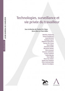 Technologies, surveillance et  vie privée du travailleur