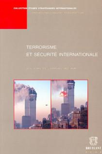 Terrorisme et sécurité internationale