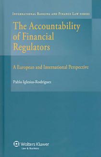 The Accountability of Financial Regulators