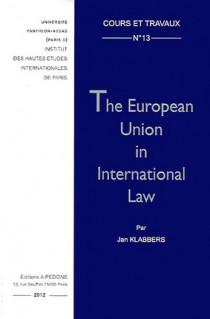 The European Union in International Law N°13