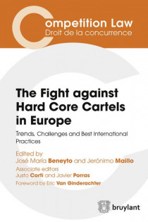 The Fight against Hard Core Cartels in Europe
