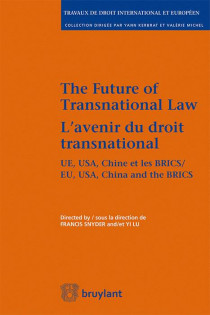 The Future of Transnational Law / L'avenir du droit transnational