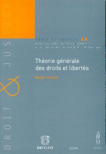 Théorie générale des droits et libertés N°68