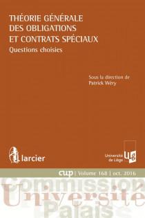 Théorie générale des obligations et contrats spéciaux