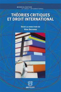 Théories critiques et droit international