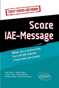 Tout pour réussir le Score IAE-Message