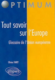 Tout savoir sur l'Europe