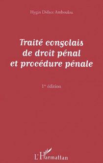Traité congolais de droit pénal et procédure pénale