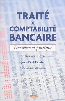 Traité de comptabilité bancaire 2016