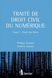 Traité de droit civil du numérique