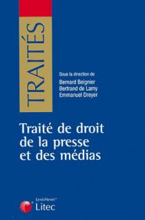 Traité de droit de la presse et des médias