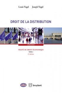 Traité de droit économique : Droit de la distribution
