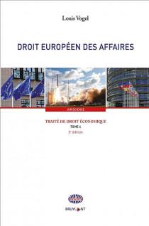 Traité de droit économique - Droit européen des affaires