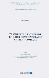 Transferts d'entreprise en droit communautaire et droit comparé