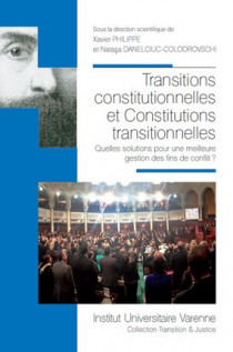 Transitions constitutionnelles et Constitutions transitionnelles