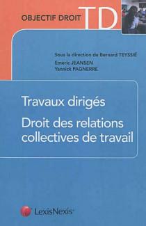 Travaux dirigés de droit des relations collectives de travail