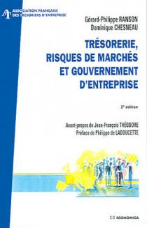 Trésorerie, risques de marchés et gouvernement d'entreprise