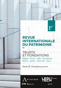 Trusts et fondations - Partie II : Fondations privées