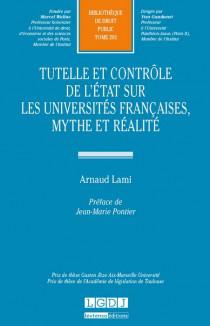 Tutelle et contrôle de l'Etat sur les universités françaises, mythe et réalité