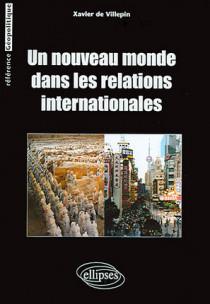 Un nouveau monde dans les relations internationales
