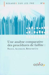 Une analyse comparative des procédures de faillite : France, Allemagne, Royaume-Uni