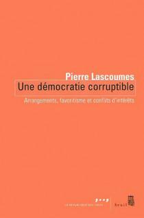 Une démocratie corruptible