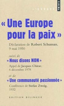 """""""Une Europe pour la paix"""", Déclaration de Robert Schuman, 9 mai 1950"""