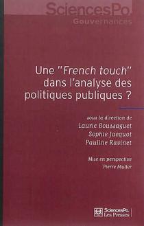 """Une """"French touch"""" dans l'analyse des politiques publiques ?"""
