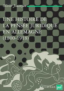 Une histoire de la pensée juridique en Allemagne (1800-1918)
