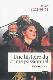 Une histoire du crime passionnel