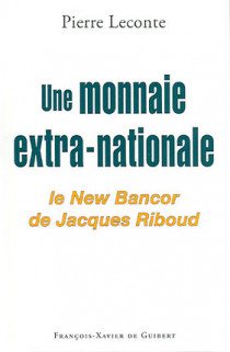 Une monnaie extra-nationale