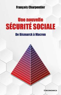 Une nouvelle sécurité sociale