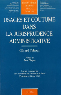 Usages et coutume dans la jurisprudence administrative