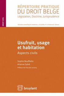 Usufruit, usage et habitation
