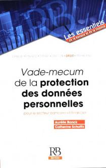 Vade-mecum de la protection des données personnelles pour le secteur bancaire et financier