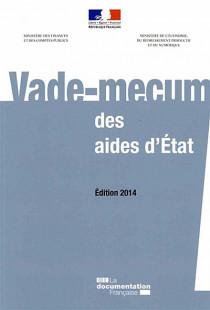 Vade-mecum des aides d'Etat - Edition 2014