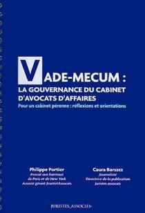 Vade-mecum : la gouvernance du cabinet d'avocats d'affaires