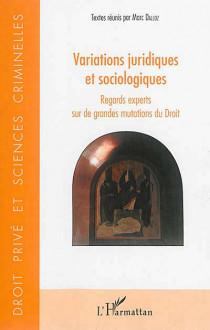 Variations juridiques et sociologiques