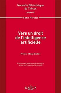 Vers un droit de l'intelligence artificielle