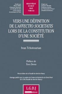 Vers une définition de l'affectio societatis lors de la constitution d'une société