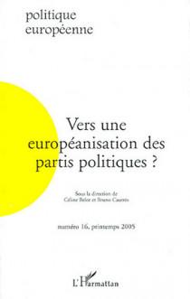 Vers une européanisation des partis politiques ? N°16, printemps 2005