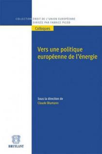 Vers une politique européenne de l'énergie