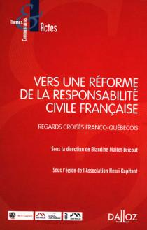 Vers une réforme de la responsabilité française