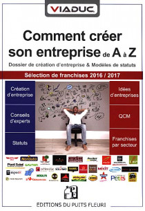 Viaduc : comment créer son entreprise de A à Z