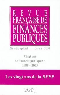 Vingts ans de finances publiques :  1983-2003