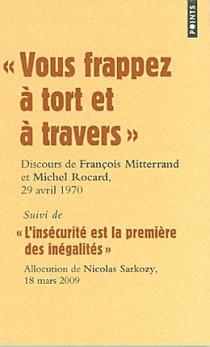Vous frappez à tort et à travers : discours de François Mitterrand et Michel Rocard, 29 avril 1970